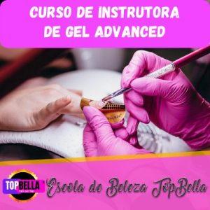 Curso de Instrutora de Gel Advanced Escola de Beleza Top Bella