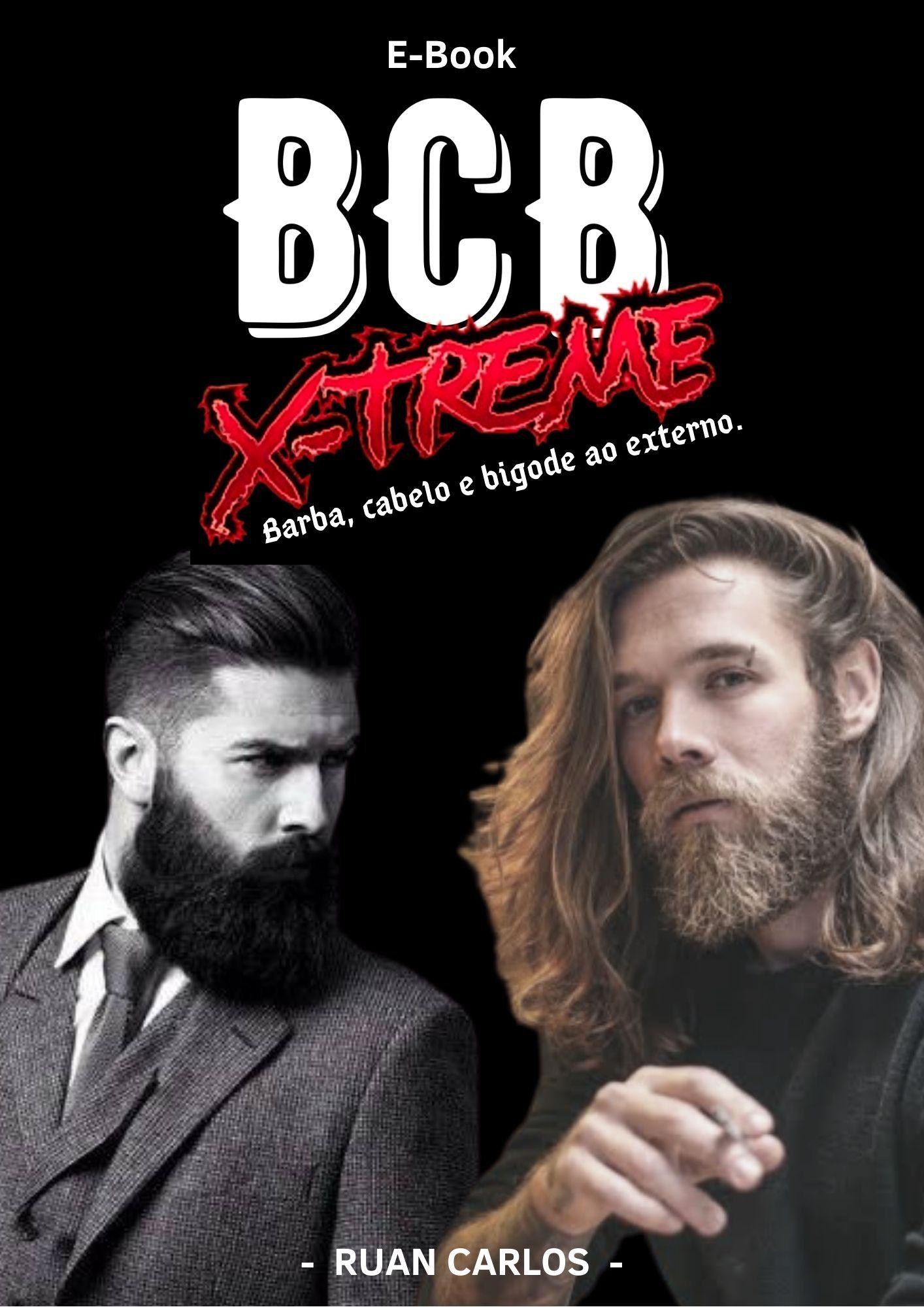 Barba Cabelo e Bigode X-Treme Ebook livro pdf download - BCB X-TReme